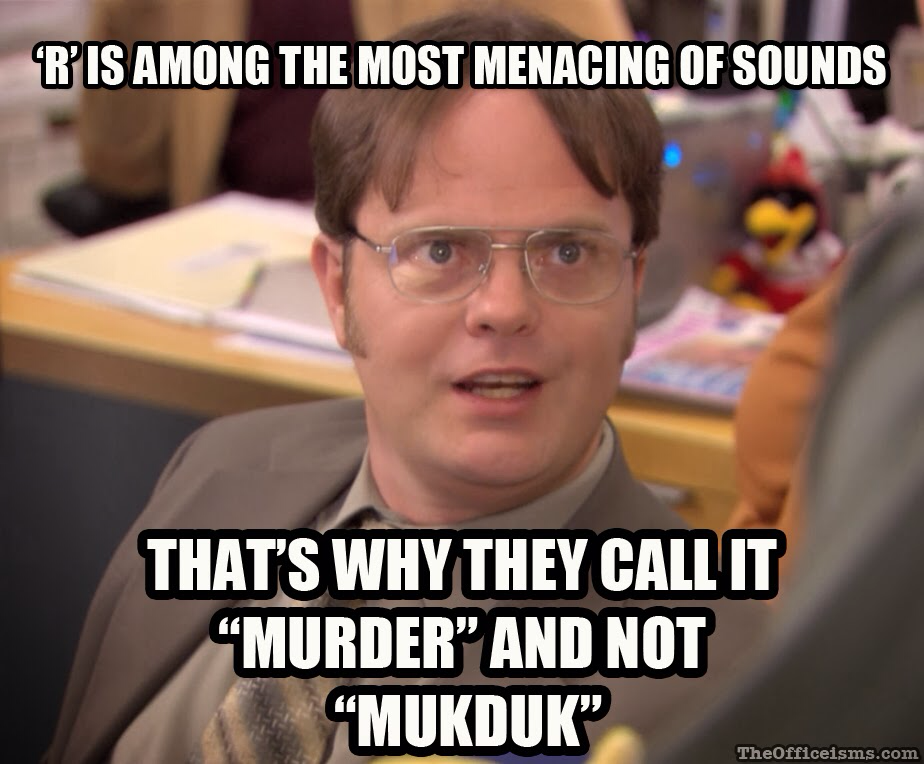 Fun Office Meme : Dwight schrute on menacing letters of the alphabet meme