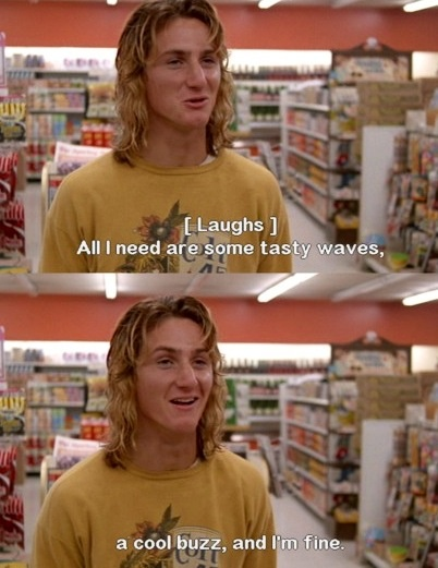 jeff spicoli quotes our time