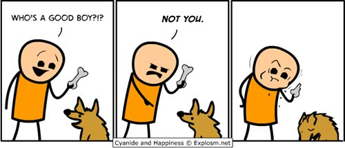 Cyanide And Happiness Good Dog