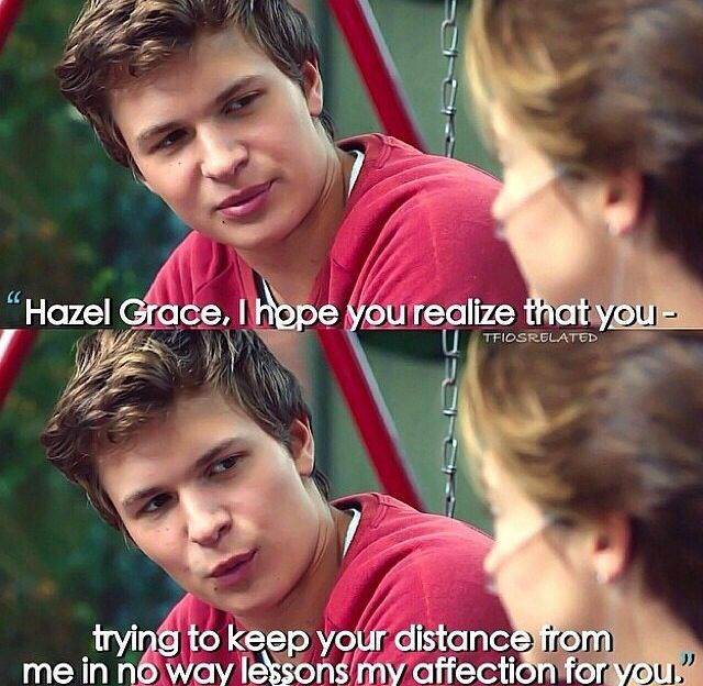 Augustus Waters Hopes Hazel Grace Realizes Keeping Her Distance Won