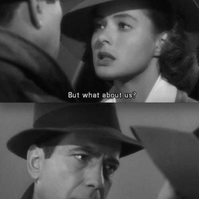 But What About Us We Ll Always Have Paris Famous Quote From The Classic 1942 Casablanca