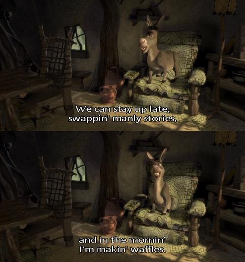 I'm Making Waffles Quote By Donkey In Shrek